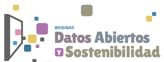 Revive el Webinar de Datos Abiertos y Sostenibilidad