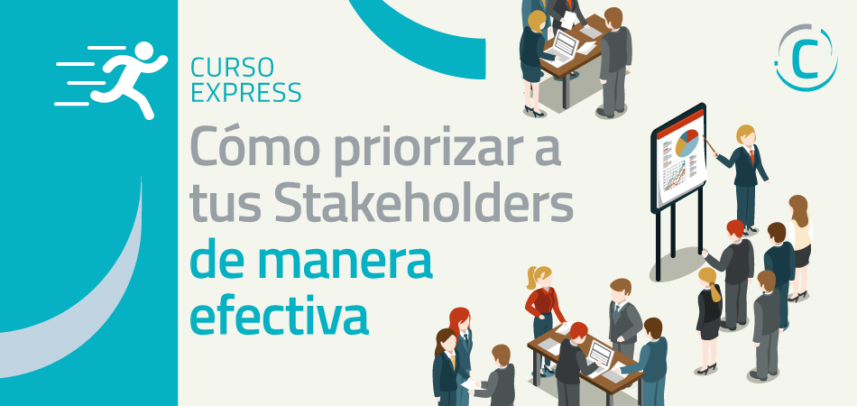 Cómo priorizar a los Stakeholders de manera efectiva