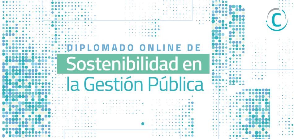 Diplomado Online de Sostenibilidad en la Gestión Pública