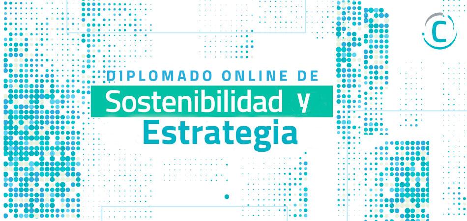 Diplomado Online de Sostenibilidad y Estrategia