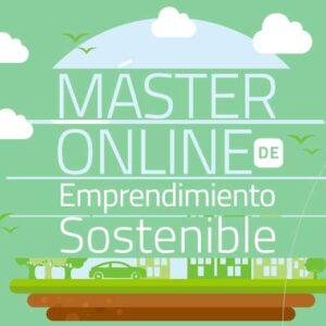 Máster Online de Emprendimiento Sostenible