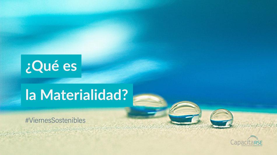 ¿Qué es la Materialidad?