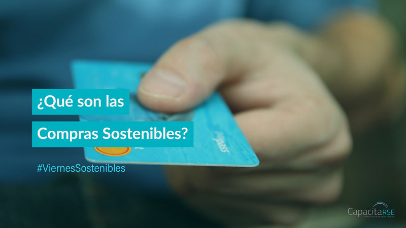¿Qué son las Compras Sostenibles?