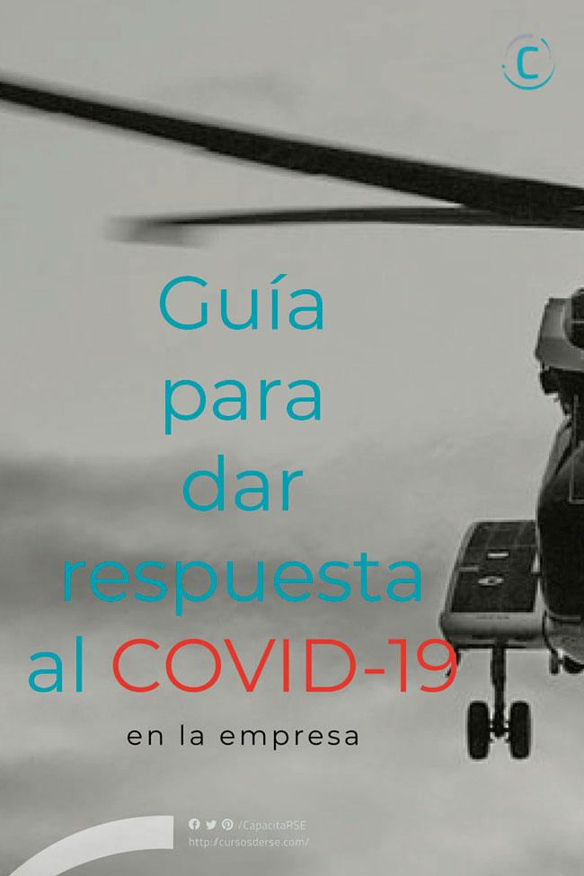 Guía para dar respuesta al COVID-19 en la Empresa