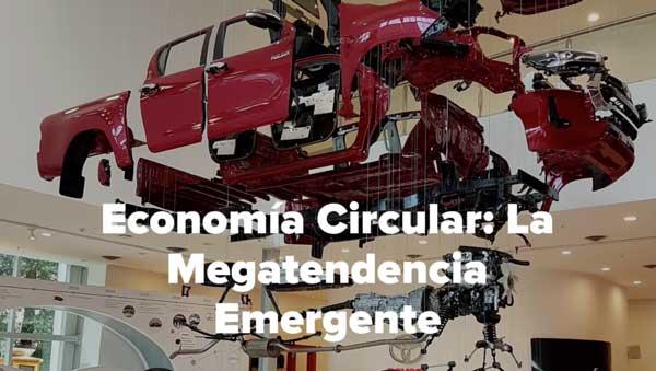 La Economía Circular, megatendencia emergente