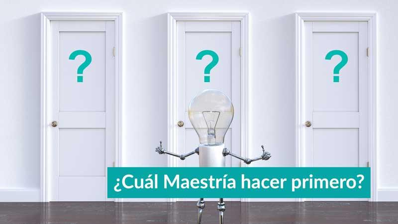 ¿Cuál Master me conviene llevar primero?