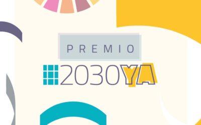 El Premio #2030YA busca tu iniciativa en pro de la #agenda2030