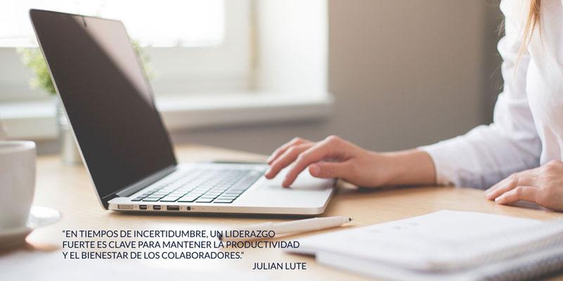 """""""En tiempos de incertidumbre, un liderazgo fuerte es clave para mantener la productividad y el bienestar de los colaboradores."""" Julian Lute"""